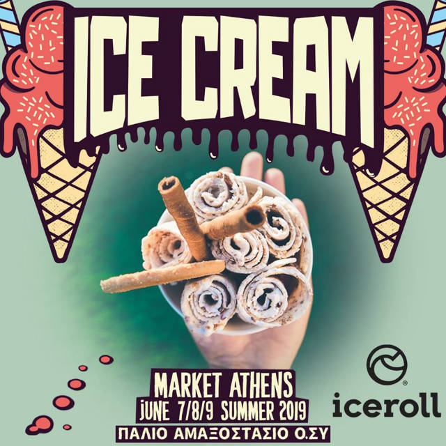 Ice Cream Market Athens 2019 - Ice Roll