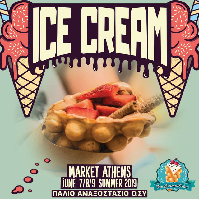 Ice Cream Market Athens 2019 - Βαφλοσουβλάκι